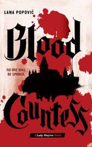 Waiting on Wednesday: Blood Countess by Lana Popović