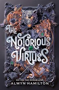 Waiting on Wednesday – The Notorious Virtues by Alwyn Hamilton