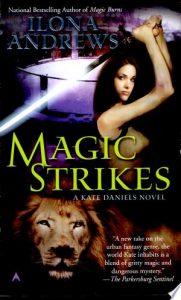 Flashback Friday: Magic Strikes (Kate Daniels #3) by Ilona Andrews