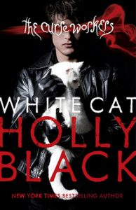 Flashback Friday:  White Cat (Curse Workers #1) by Holly Black