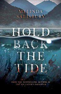 Waiting on Wednesday: Hold Back The Tide by Melinda Salisbury