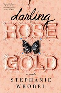 Waiting on Wednesday: Darling Rose Gold by Stephanie Wrobel