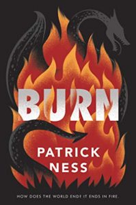 Waiting on Wednesday: Burn by Patrick Ness