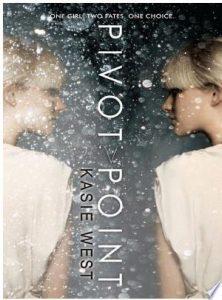 Flashback Friday: Pivot Point by Kasie West