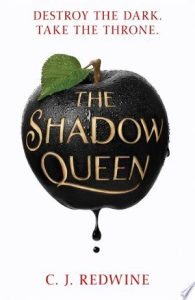 Flashback Friday: The Shadow Queen (Ravenspire #1) by C.J. Redwine