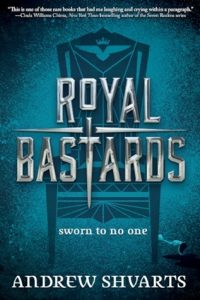 Flashback Friday: Royal Bastards by Andrew Shvarts