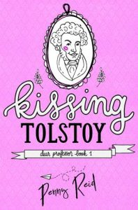 Flashback Friday: Kissing Tolstoy by Penny Reid