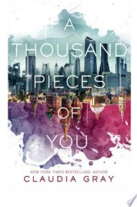 Flashback Friday: A Thousand Pieces of You (Firebird #1) by Claudia Gray