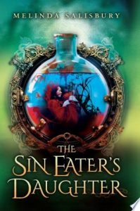 Flashback Friday: The Sin Eater's Daughter by Melinda Salisbury