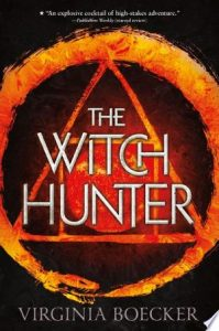 Flashback Friday: The Witch Hunter by Virginia Boecker