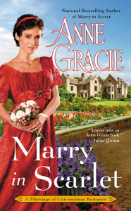 Marry in Scarlet (Marriage of Convenience #4) by Anne Gracie