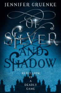 Of Silver and Shadow by Jennifer Gruenke