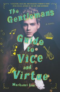 Flashback Friday:  The Gentleman's Guide to Vice and Virtue by Mackenzie Lee