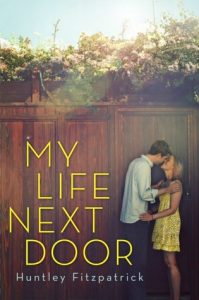 Flashback Friday: My Life Next Door by Huntley Fitzpatrick